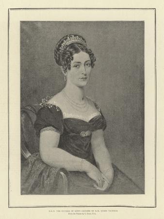 HRH the Duchess of Kent, Mother of H M Queen Victoria