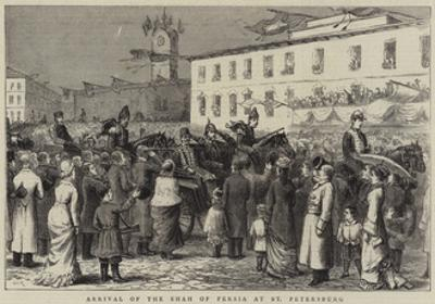 Arrival of the Shah of Persia at St Petersburg