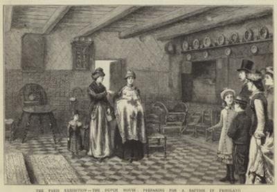 The Paris Exhibition, the Dutch House, Preparing for a Baptism in Friesland