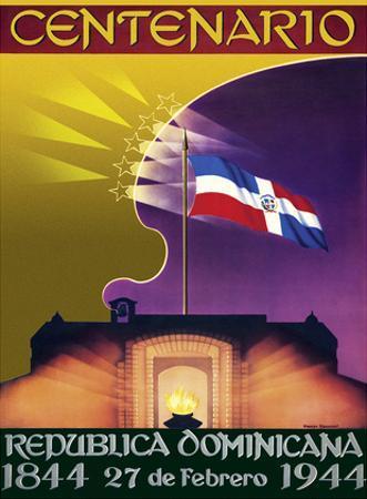 Centenario (Centennial) - Republica Dominicana (Dominican Republic) - 27th of February 1944-1844. by George Hausdorf