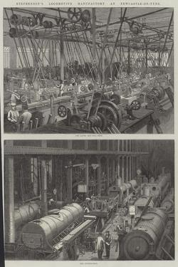 Stephenson's Locomotive Manufactory at Newcastle-On-Tyne by George Henry Andrews