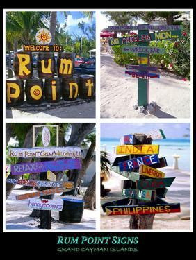 Fun Signs of Rum Point Grand Cayman by George Oze