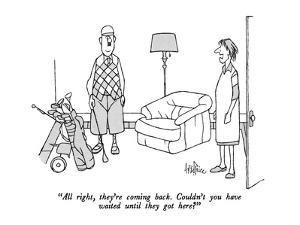 """""""All right, they're coming back. Couldn't you have waited until they got h…"""" - New Yorker Cartoon by George Price"""