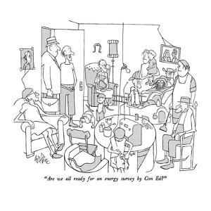 """""""Are we all ready for an energy survey by Con Ed?"""" - New Yorker Cartoon by George Price"""