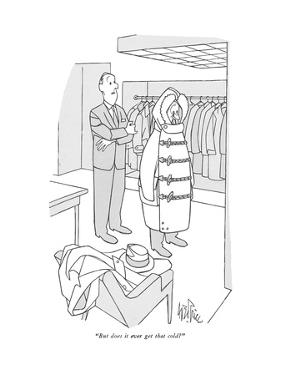"""""""But does it ever get that cold?"""" - New Yorker Cartoon by George Price"""