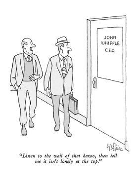 """""""Listen to the wail of that kazoo, then tell me it isn't lonely at the top…"""" - New Yorker Cartoon by George Price"""