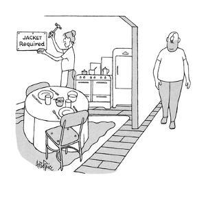 """Wife tacks up sign reading, """"Jacket Required,"""" on the wall of her kitchen/… - New Yorker Cartoon by George Price"""