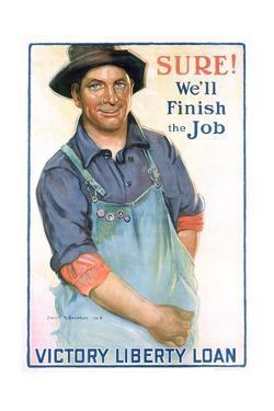 Sure! We'll Finish the Job Poster by Gerrit Albertus Beneker