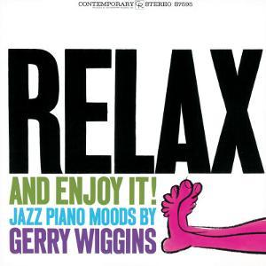 Gerry Wiggins - Relax and Enjoy It!