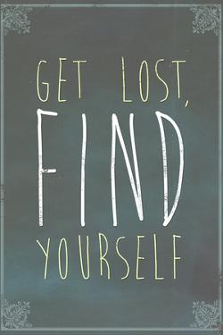 Get Lost Find Yourself Plastic Sign