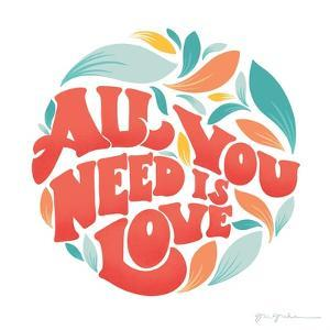 All You Need I by Gia Graham