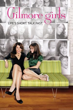 Gilmore Girls- Life's Short. Talk Fast.