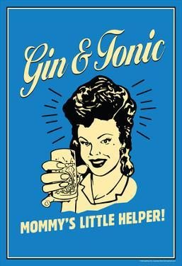 Gin And Tonic Mommys Little Helper Funny Retro Poster