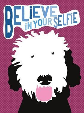 Believe in Your Selfie by Ginger Oliphant