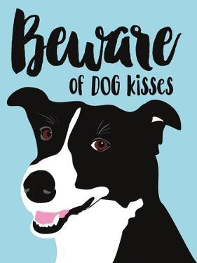 Beware of Dog Kisses by Ginger Oliphant
