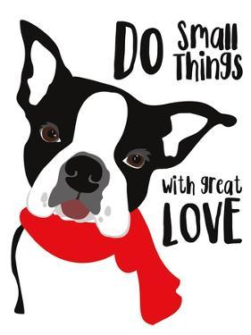 Do Small Things with Great Love by Ginger Oliphant