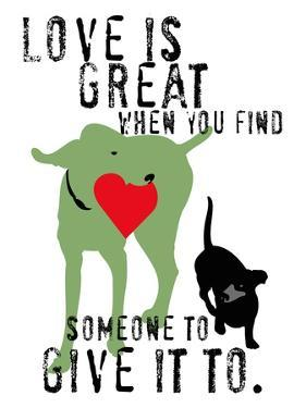 Love Is Great by Ginger Oliphant
