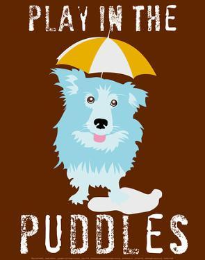 Play in the Puddles by Ginger Oliphant