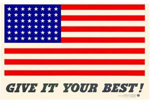 Give It Your Best American Flag WWII War Propaganda Art Print Poster