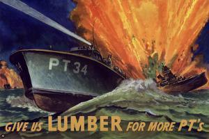 Give Us Lumber For More PT's Boat WWII War Propaganda