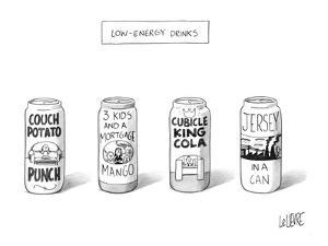 """Four 'Low Energy Drinks"""": Couch Potato Punch, 3 Kids and a Mortgage Mango,… - New Yorker Cartoon by Glen Le Lievre"""