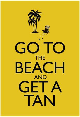 https://imgc.allpostersimages.com/img/posters/go-to-the-beach-and-get-a-tan-poster_u-L-F5OF7I0.jpg?p=0