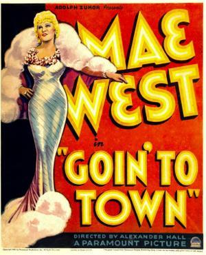 Goin' to Town, Mae West on Window Card, 1935