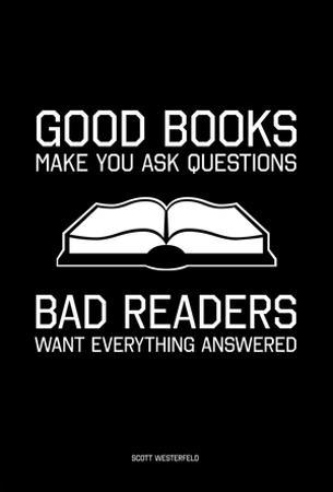Good Books, Bad Readers