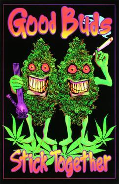 Good Buds Stick Together Pot Marijuana Blacklight Poster Print