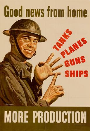 Good News from Home Tanks Planes Guns Ships More Production WWII War Propaganda Art Poster