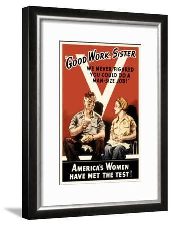 Good Work Sister--Framed Masterprint
