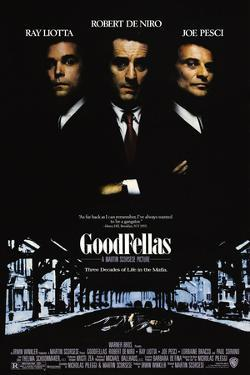 GoodFellas [1990], directed by MARTIN SCORSESE.