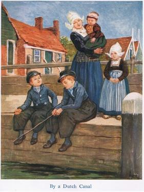Holland: by a Dutch Canal by Gordon Frederick Browne