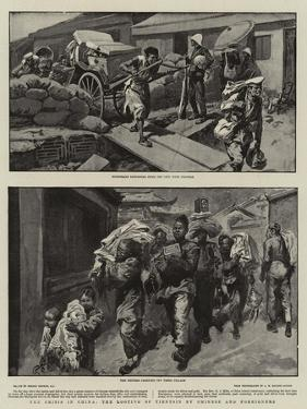 The Crisis in China, the Looting of Tientsin by Chinese and Foreigners by Gordon Frederick Browne