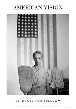 American Gothic 1942 Struggle For Freedom By Gordon Parks