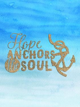 Hope Anchors The Soul by Grab My Art