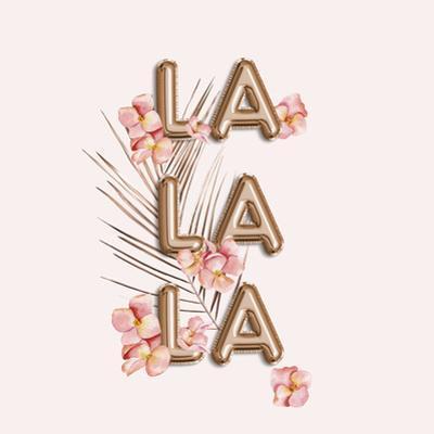 La La La by Grab My Art