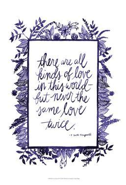 Love Quote IV by Grace Popp