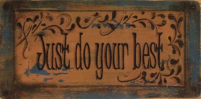 Just Do Your Best by Grace Pullen