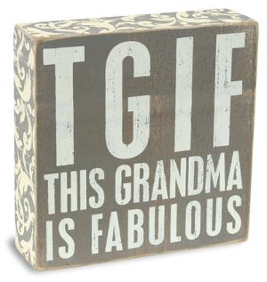 Grandma Is Fabulous Box Sign