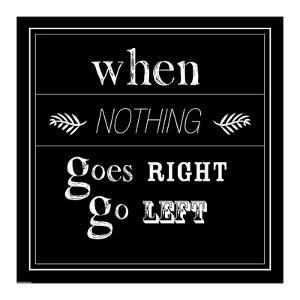 When Nothing Goes Right by GraphINC