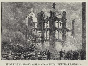 Great Fire at Messers Marris and Norton's Premises, Birmingham