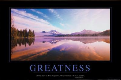 https://imgc.allpostersimages.com/img/posters/greatness_u-L-F1IMS30.jpg?artPerspective=n