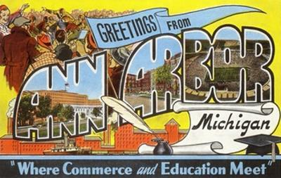 Greetings from Ann Arbor, Michigan, Where Commerce and Education Meet