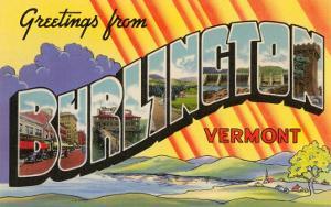 Greetings from Burlington, Vermont