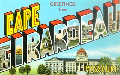 Greetings from Cape Girardeau, Missouri