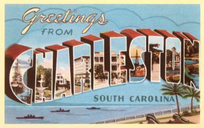 Greetings from Charleston, South Carolina