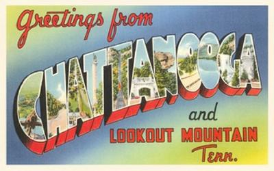 Greetings from Chattanooga and Lookout Mountain, Tennessee