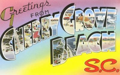 Greetings from Cherry Grove Beach, South Carolina