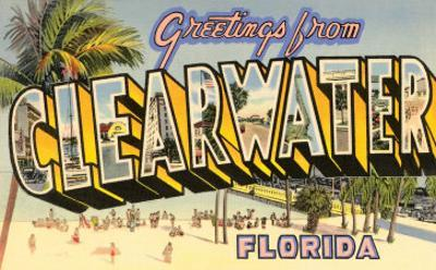 Greetings from Clearwater, Florida